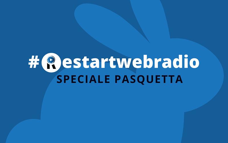Copertina ReStart Podcast Speciale Pasquetta